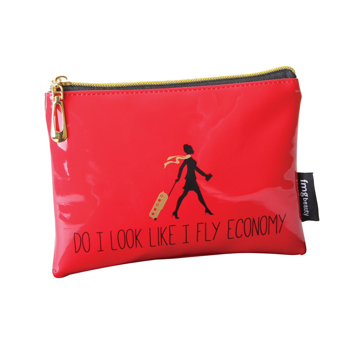 B2077 - 'Do I Look Like I Fly Economy' Makeup Bag - B2077